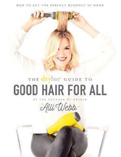 alli-webb-book-the-drybar-guide-to-good-hair-for-all-thumbnail.jpg