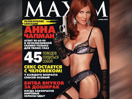 "Anna Chapman in Maxim (PICTURES): ""Femme Fatale"" Strips Down for Russian Magazine"