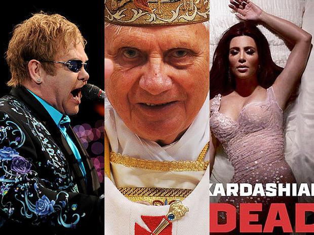 Elton John, Pope Benedict XVI, Kim Kardashian.