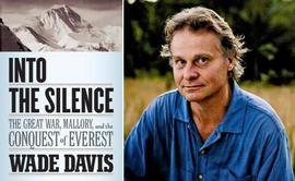 Into the Silence, Wade Davis