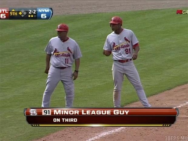 """minor league guy"""