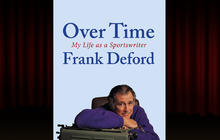 """Over Time: My Life as a Sportswriter"" by Frank Deford"