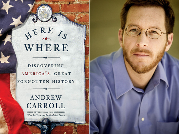 Here is Where, Andrew Carroll