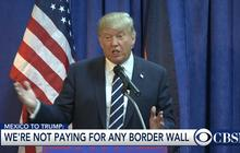 Mexico says it will not build or pay for border wall