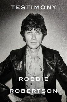 testimoony-robbie-robertson-cover-knopf-244.jpg
