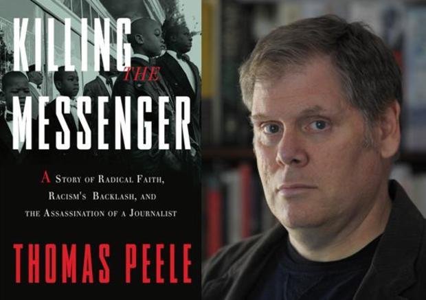 Killing the Messenger, Thomas Peele