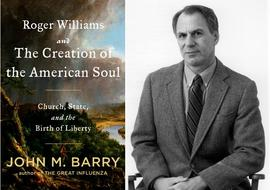 John M. Barry, Roger Williams and the Creation of the American Soul