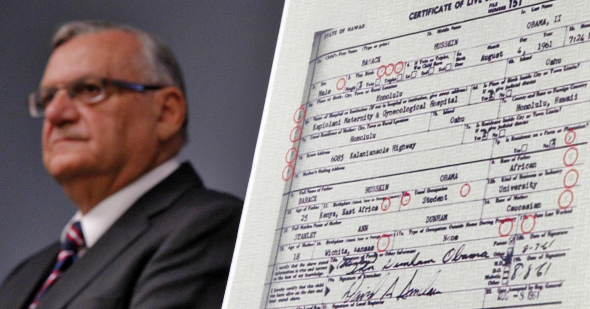 Arpaio Obama Birth Record Definitely Forged Cbs News