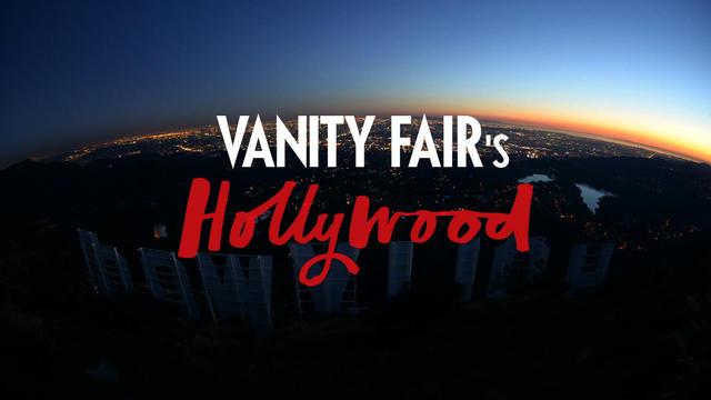 VANITY FAIR'S HOLLYWOOD FULL SHOW