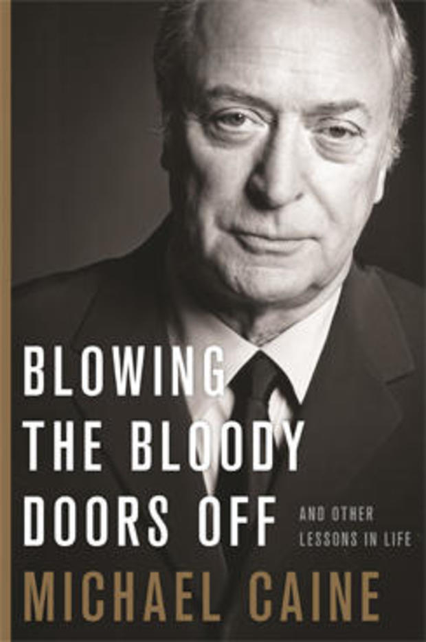 blowing-the-bloody-doors-off-michael-caine-cover-hachette-244.jpg
