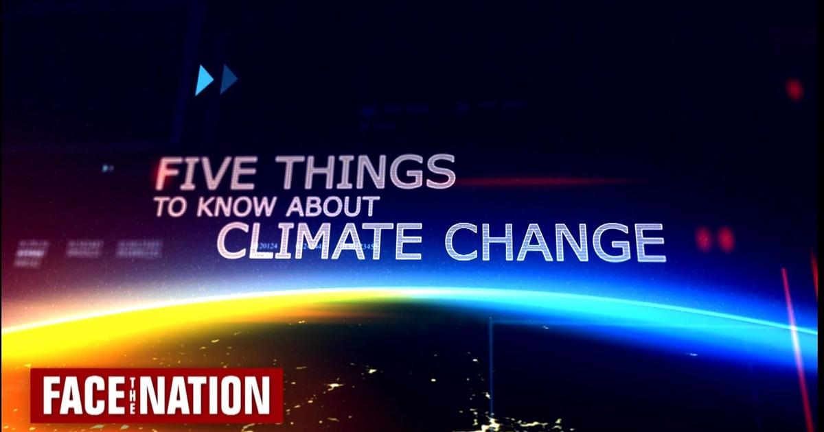 5 things to know about climate change