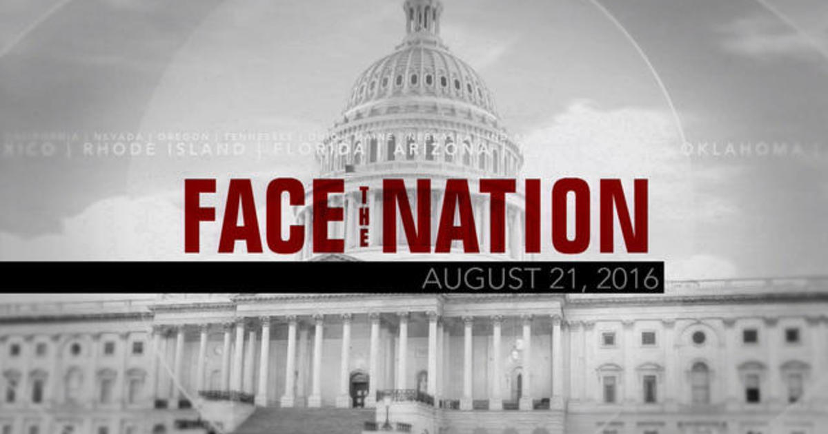 Open: This is Face the Nation, August 21